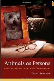 animals-as-persons-essays-on-the-abolition-of-animal-exploitation